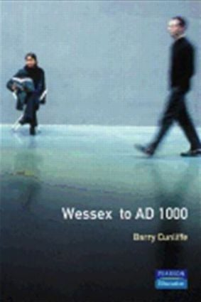 Wessex to 1000 AD: 1st Edition (Paperback) book cover