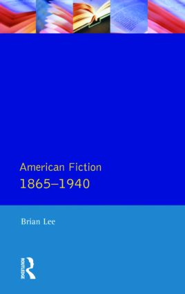 American Fiction 1865 - 1940: 1st Edition (Paperback) book cover