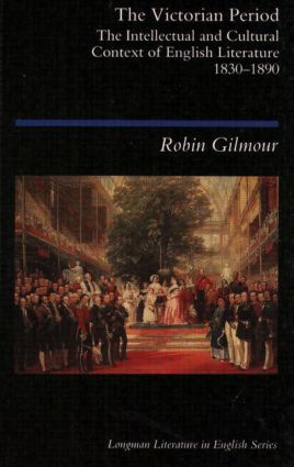 The Victorian Period: The Intellectual and Cultural Context of English Literature, 1830 - 1890, 1st Edition (Paperback) book cover