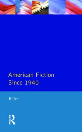 American Fiction Since 1940: 1st Edition (Paperback) book cover