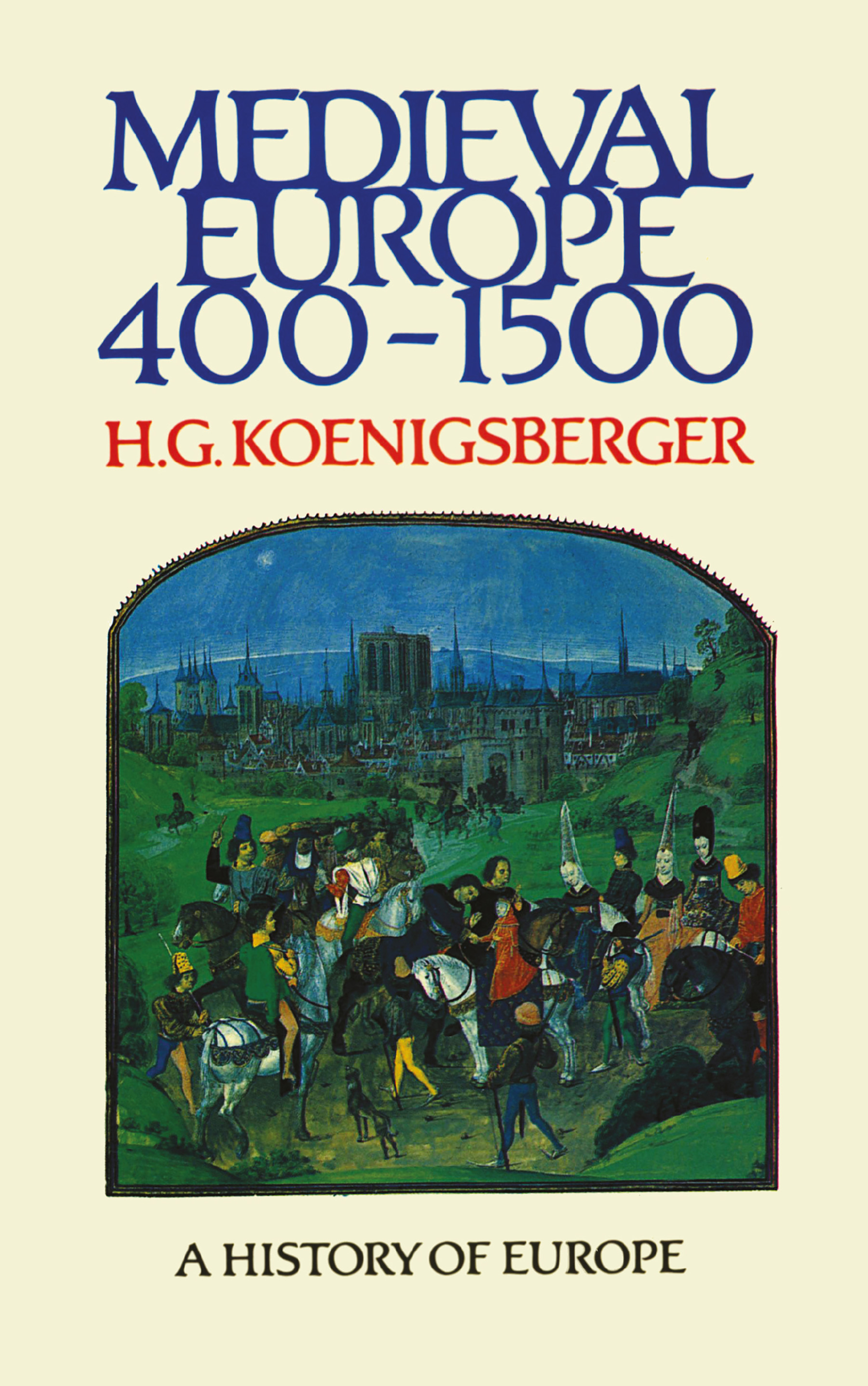 Medieval Europe 400 - 1500 book cover