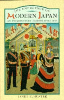 The Emergence of Modern Japan: An Introductory History Since 1853, 1st Edition (Paperback) book cover
