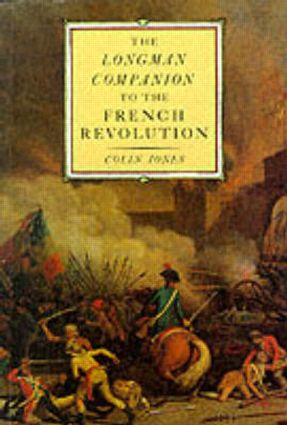 The Longman Companion to the French Revolution: 1st Edition (Paperback) book cover