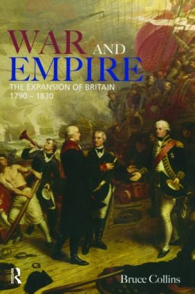 War and Empire: The Expansion of Britain, 1790-1830, 1st Edition (Paperback) book cover