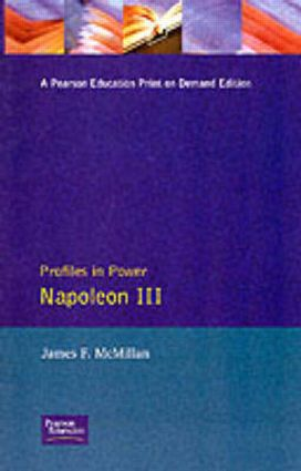 Napoleon III: 1st Edition (Paperback) book cover