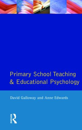 Primary School Teaching and Educational Psychology: 1st Edition (Paperback) book cover