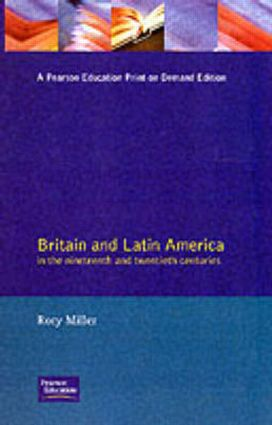 Britain and Latin America in the 19th and 20th Centuries book cover