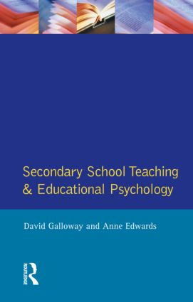 Secondary School Teaching and Educational Psychology: 1st Edition (Paperback) book cover
