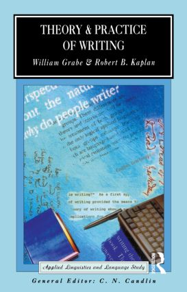 Theory and Practice of Writing: An Applied Linguistic Perspective book cover