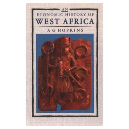 An Economic History of West Africa: 1st Edition (Paperback) book cover