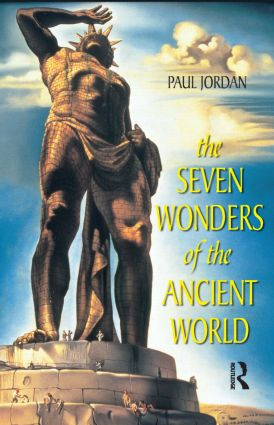 Seven Wonders of the Ancient World: 1st Edition (Hardback) book cover
