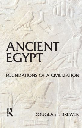 Ancient Egypt: Foundations of a Civilization, 1st Edition (Paperback) book cover