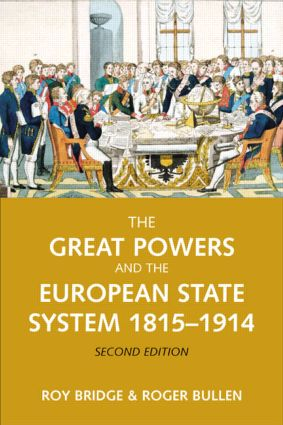 The Great Powers and the European States System 1814-1914: 2nd Edition (Paperback) book cover