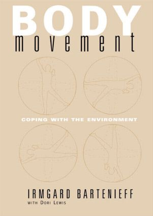 Body Movement: Coping with the Environment, 1st Edition (Hardback) book cover