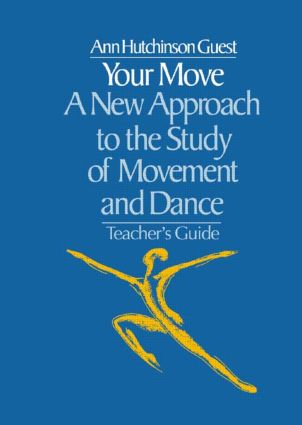 Your Move: A New Approach to the Study of Movement and Dance (Paperback) book cover