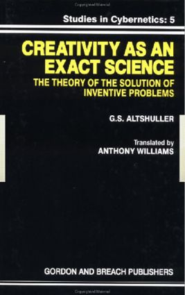Creativity As an Exact Science: 1st Edition (Hardback) book cover