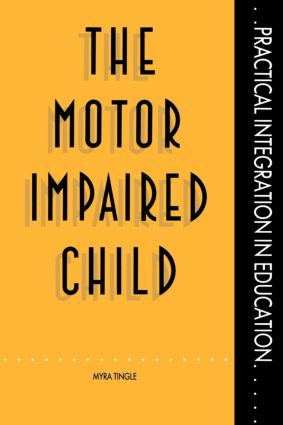 The Motor Impaired Child (Paperback) book cover