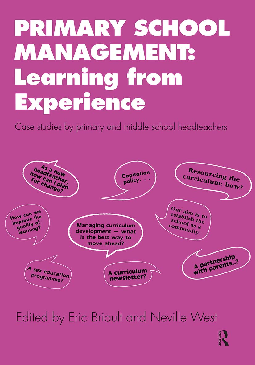 Primary School Management: Learning from Experience: Case Studies by Primary and Middle School Headteachers, 1st Edition (Paperback) book cover