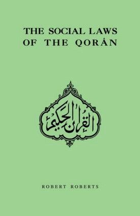 Social Laws Of The Qoran: 1st Edition (Paperback) book cover