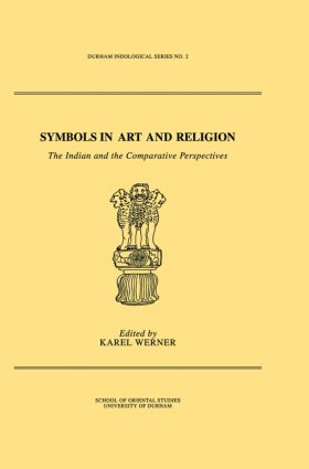 Symbols in Art and Religion: The Indian and the Comparative Perspectives (Hardback) book cover