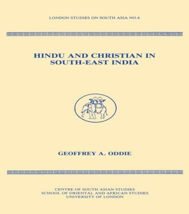 Hindu and Christian in South-East India (Hardback) book cover