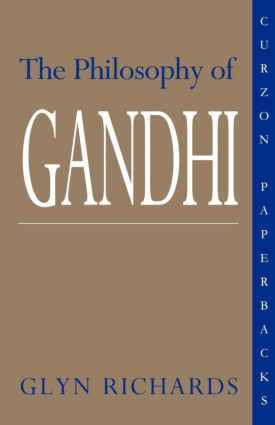 The Philosophy of Gandhi: A Study of his Basic Ideas (Paperback) book cover