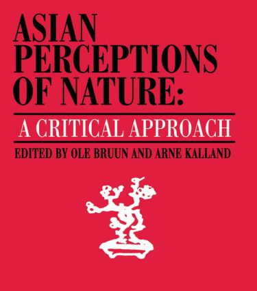 Asian Perceptions of Nature: A Critical Approach (Paperback) book cover