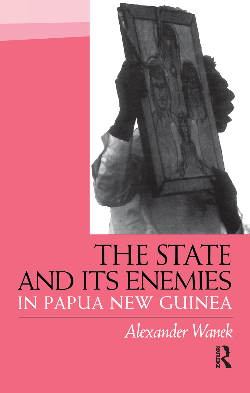 The State and Its Enemies in Papua New Guinea: 1st Edition (Paperback) book cover