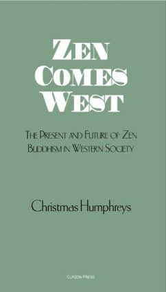 Zen Comes West: 1st Edition (Paperback) book cover