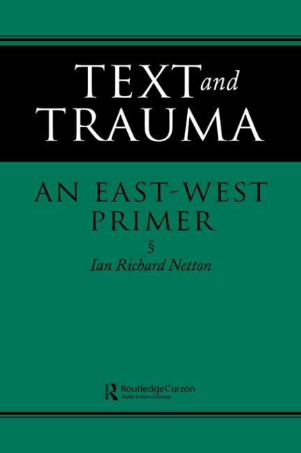 Text and Trauma: An East-West Primer, 1st Edition (Paperback) book cover