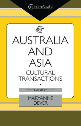 Australia and Asia: Cultural Transactions book cover