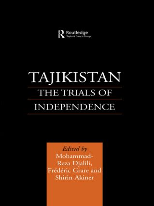 Tajikistan: The Trials of Independence, 1st Edition (Paperback) book cover
