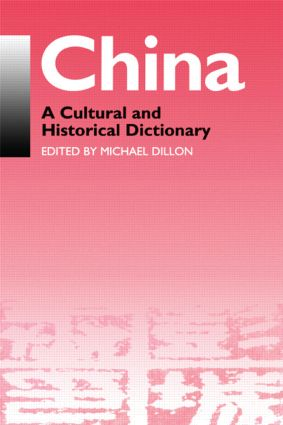 China: A Cultural and Historical Dictionary, 1st Edition (Paperback) book cover