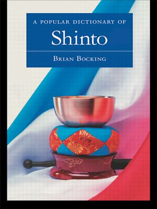 A Popular Dictionary of Shinto: 1st Edition (Paperback) book cover