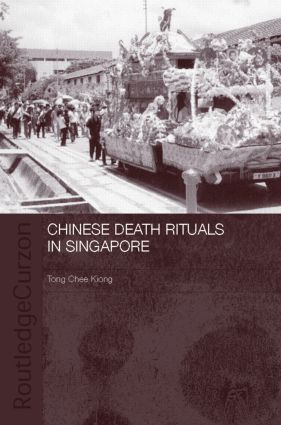Chinese Death Rituals in Singapore book cover