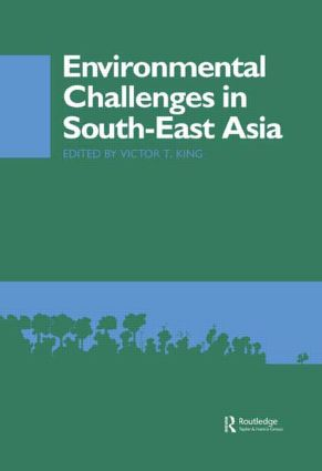 Environmental Challenges in South-East Asia (Hardback) book cover