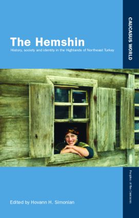 The Hemshin: History, Society and Identity in the Highlands of Northeast Turkey (Hardback) book cover