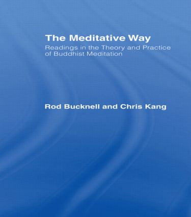 The Meditative Way: Readings in the Theory and Practice of Buddhist Meditation, 1st Edition (Paperback) book cover