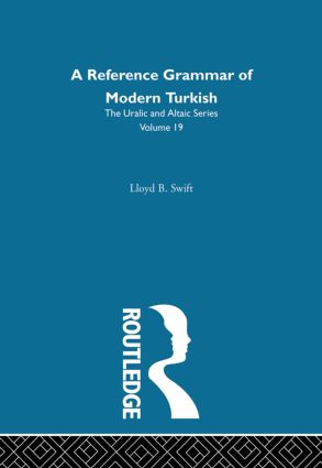 A Reference Grammar of Modern Turkish: 1st Edition (Hardback) book cover