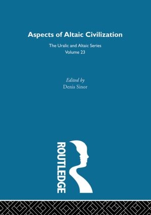 Aspects of Altaic Civilization: 1st Edition (Hardback) book cover