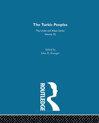 The Turkic Peoples: 1st Edition (Hardback) book cover