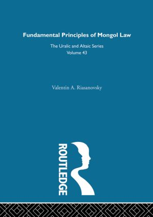 Fundamental Principles of Mongol Law: 1st Edition (Hardback) book cover