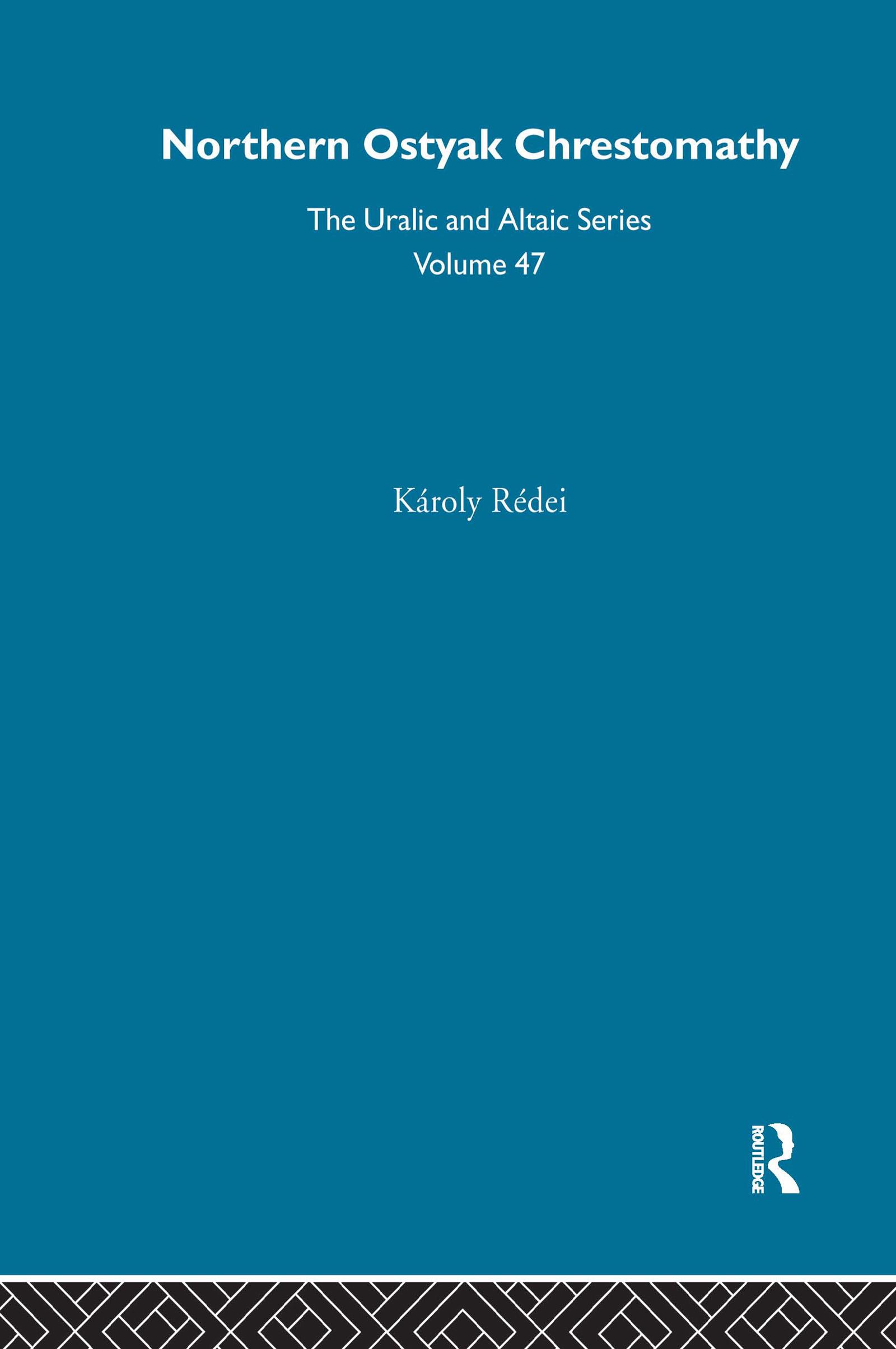 Northern Ostyak Chrestomathy: 1st Edition (Hardback) book cover