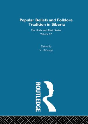 Religious Beliefs and Folklore of the Siberian Peoples: 1st Edition (Hardback) book cover