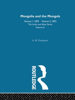 Mongolia and the Mongols: 1st Edition (Hardback) book cover