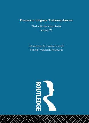 Thesaurus Linguae Tschuvaschorum: 1st Edition (Hardback) book cover