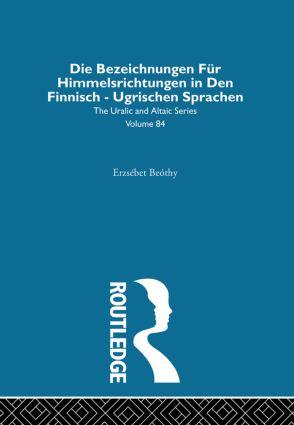 Die Bezeichnungen Fur Himmelsrichtungen in Den Finnisch Ugrischen Sprachen: 1st Edition (Hardback) book cover
