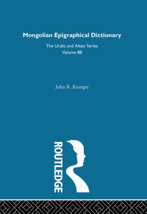 Mongolian Epigraphical Dictionary in Reverse Listing: 1st Edition (Hardback) book cover