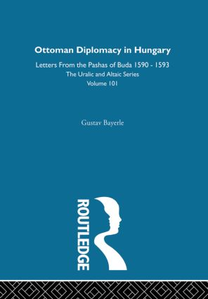Ottoman Diplomacy in Hungary: 1st Edition (Hardback) book cover
