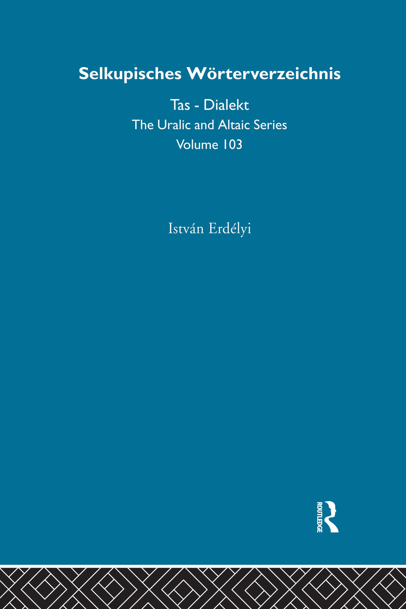 Selkupisches Worterverzeichnis: 1st Edition (Hardback) book cover